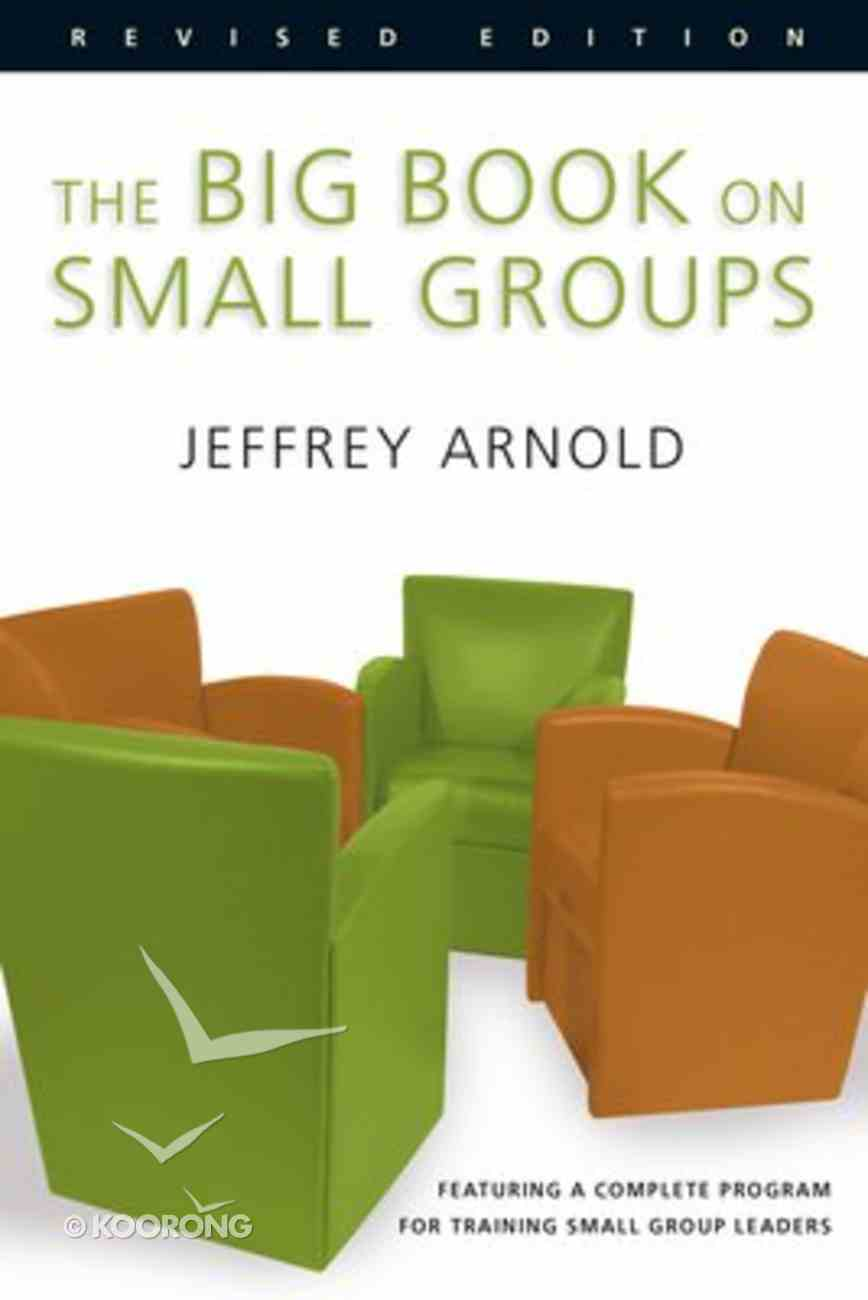 The Big Book on Small Groups (2004) Paperback