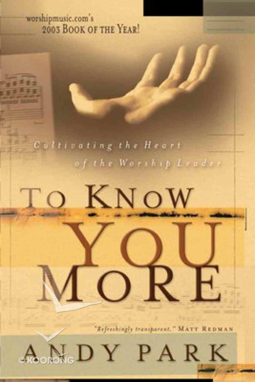 To Know You More Paperback