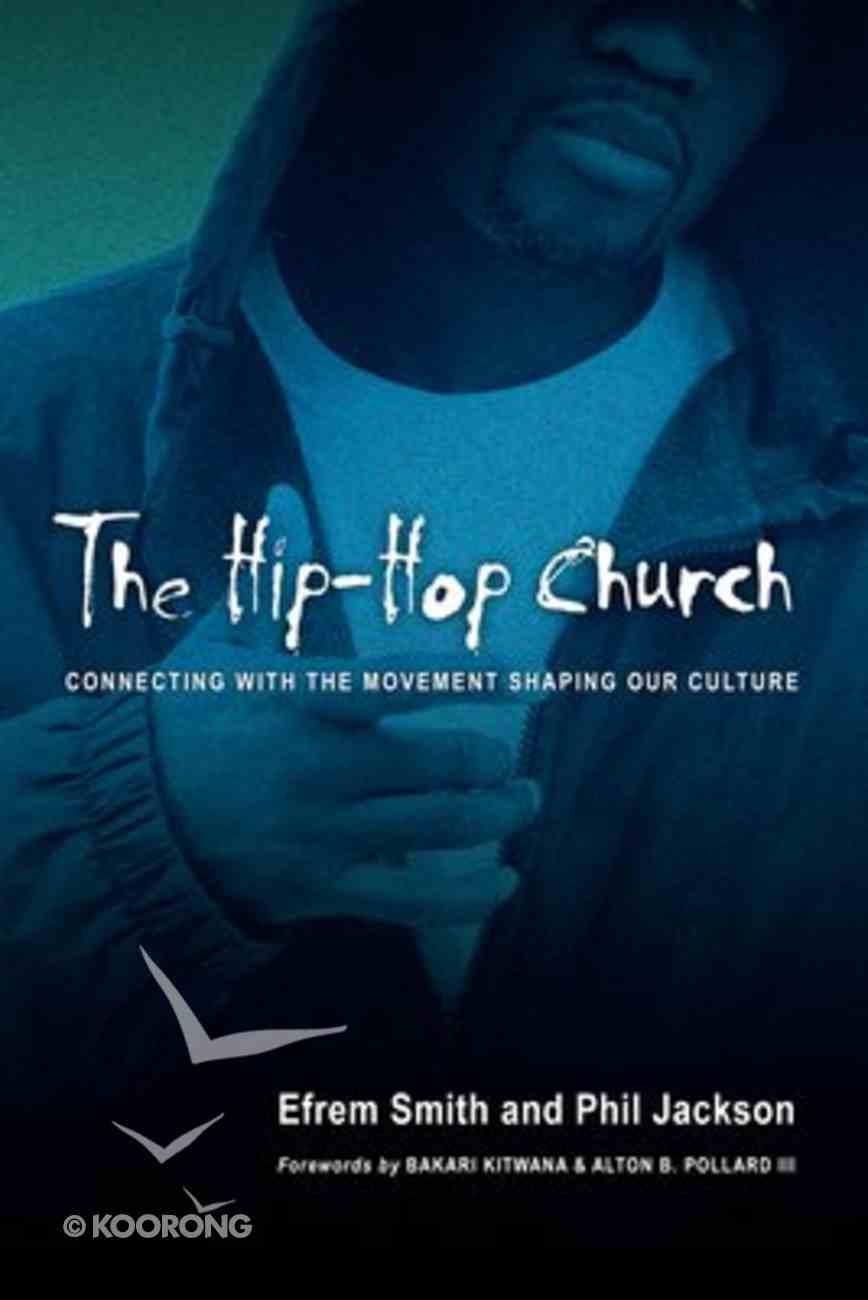 The Hip-Hop Church Paperback