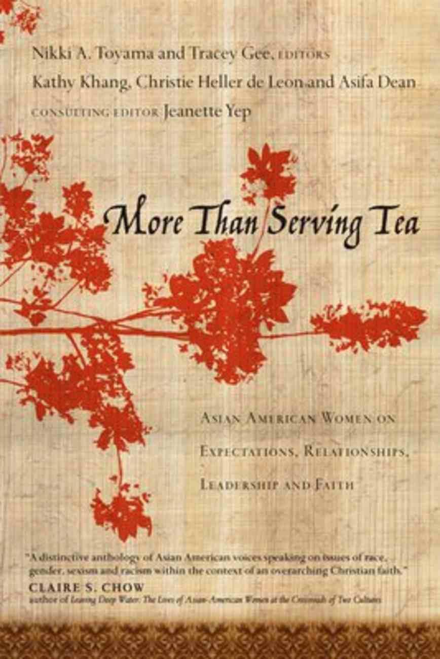 More Than Serving Tea Paperback