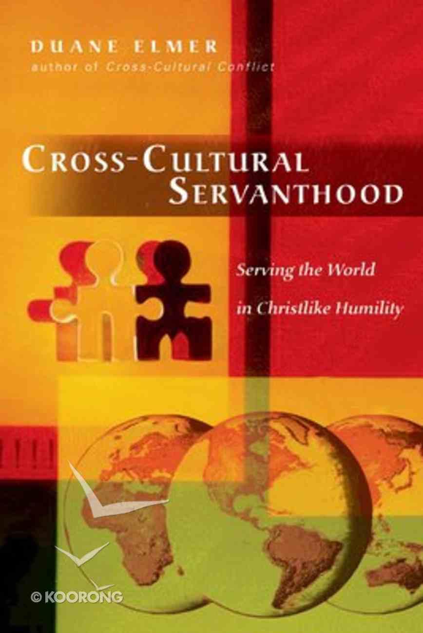 Cross-Cultural Servanthood Paperback