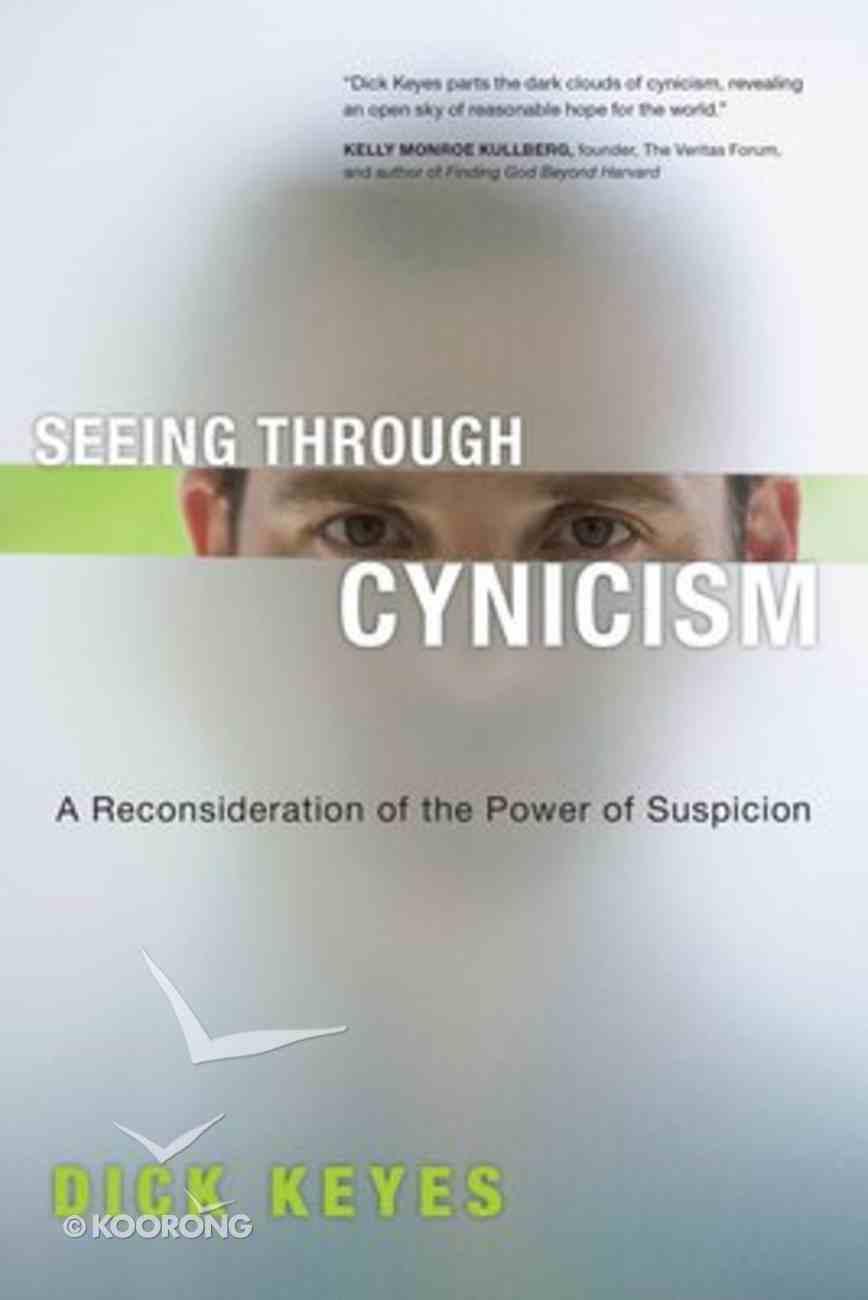 Seeing Through Cynicism Paperback
