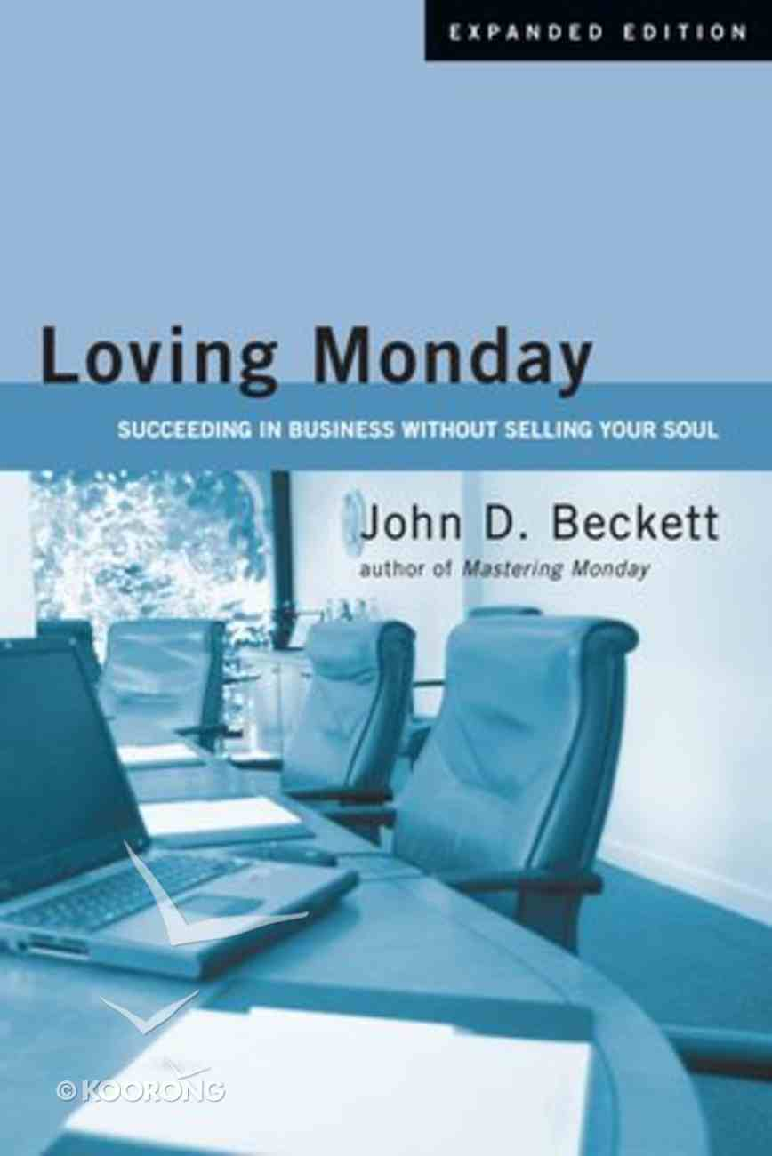 Loving Monday (Expanded Edition) Paperback