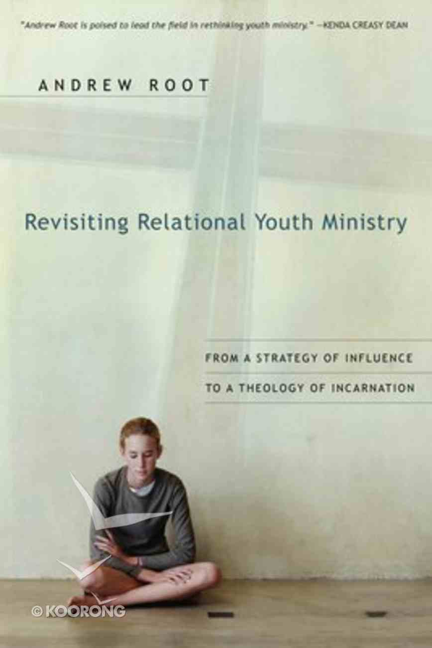 Revisiting Relational Youth Ministry Paperback