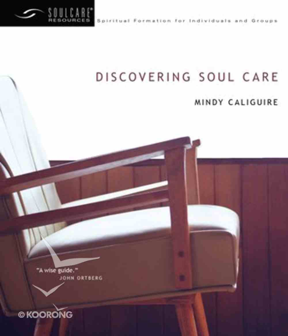 Soul Care: Discovering Soul Care Paperback