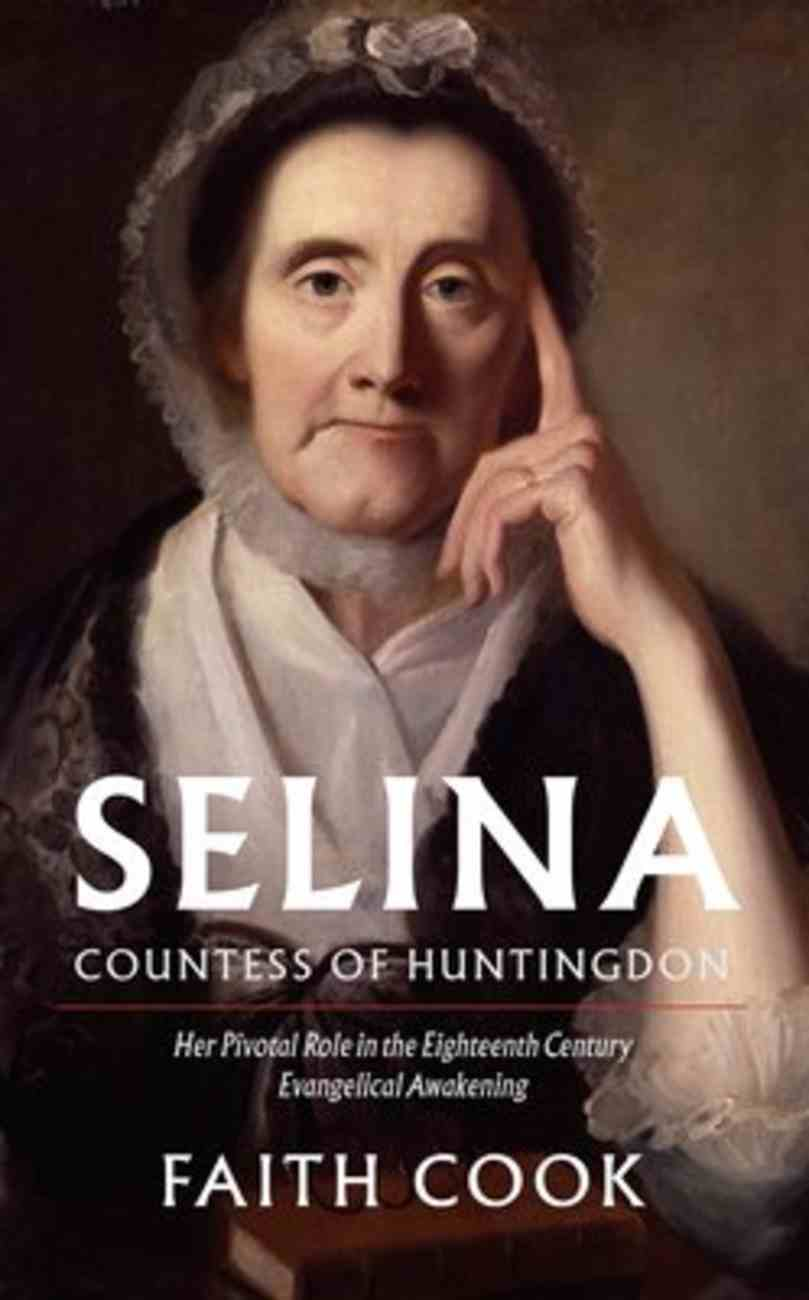 Selina Countess of Huntingdon Hardback