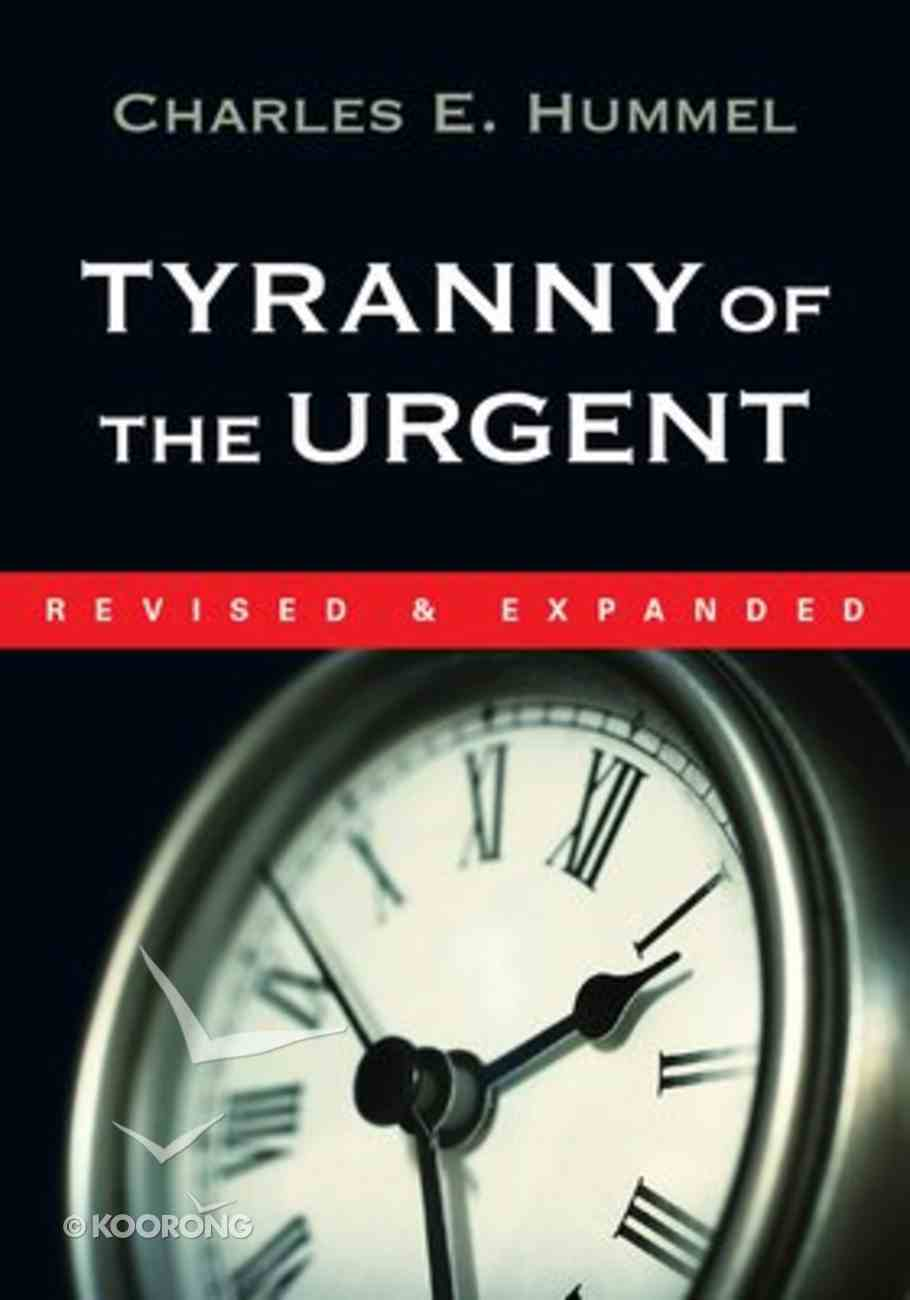 Tyranny of the Urgent Booklet