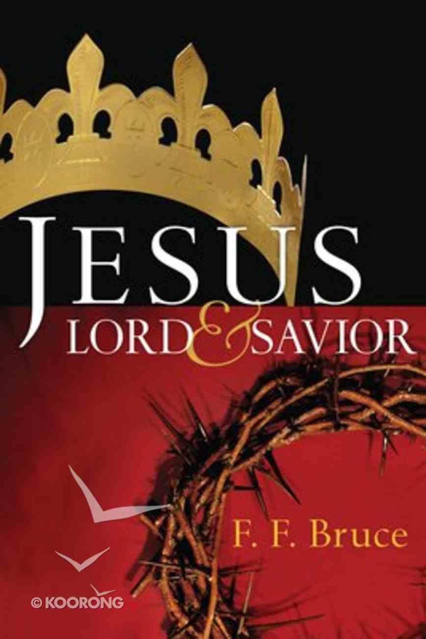 Jesus: Lord and Saviour Paperback