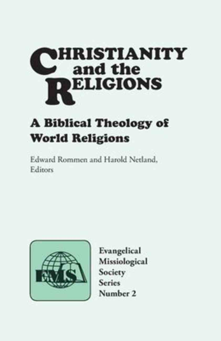 Emss #02: Christianity and the Religions Paperback