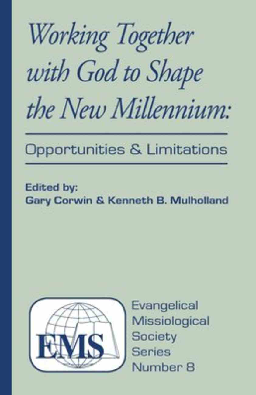 Emss #08: Working Together With God to Shape the New Millennium Paperback