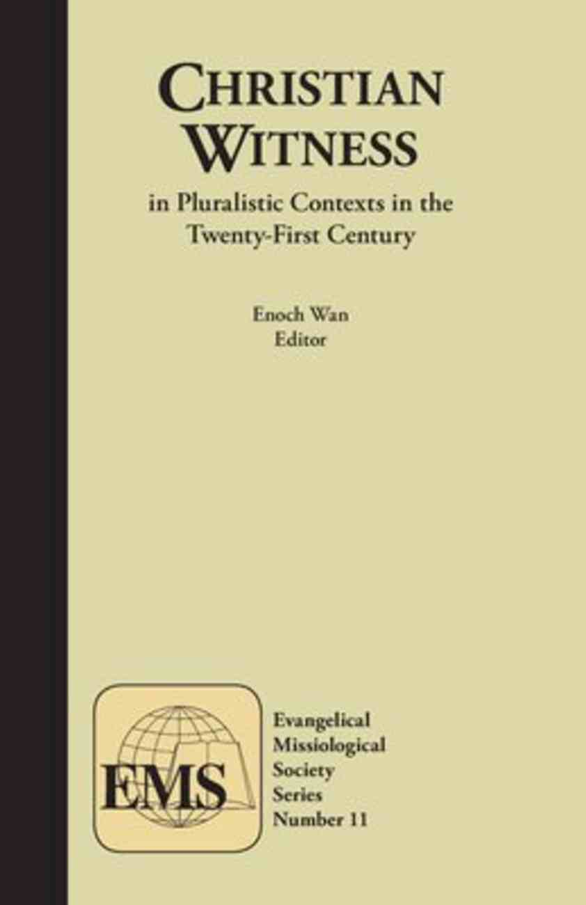 Christian Witness in Pluralistic Contexts in the 21St Century (Vol 11) Paperback