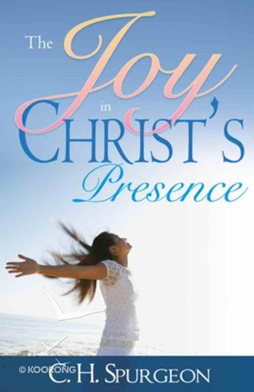 Joy in Christ's Presence Paperback