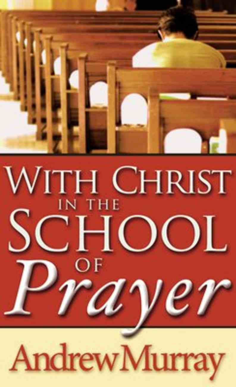 With Christ in the School of Prayer Mass Market