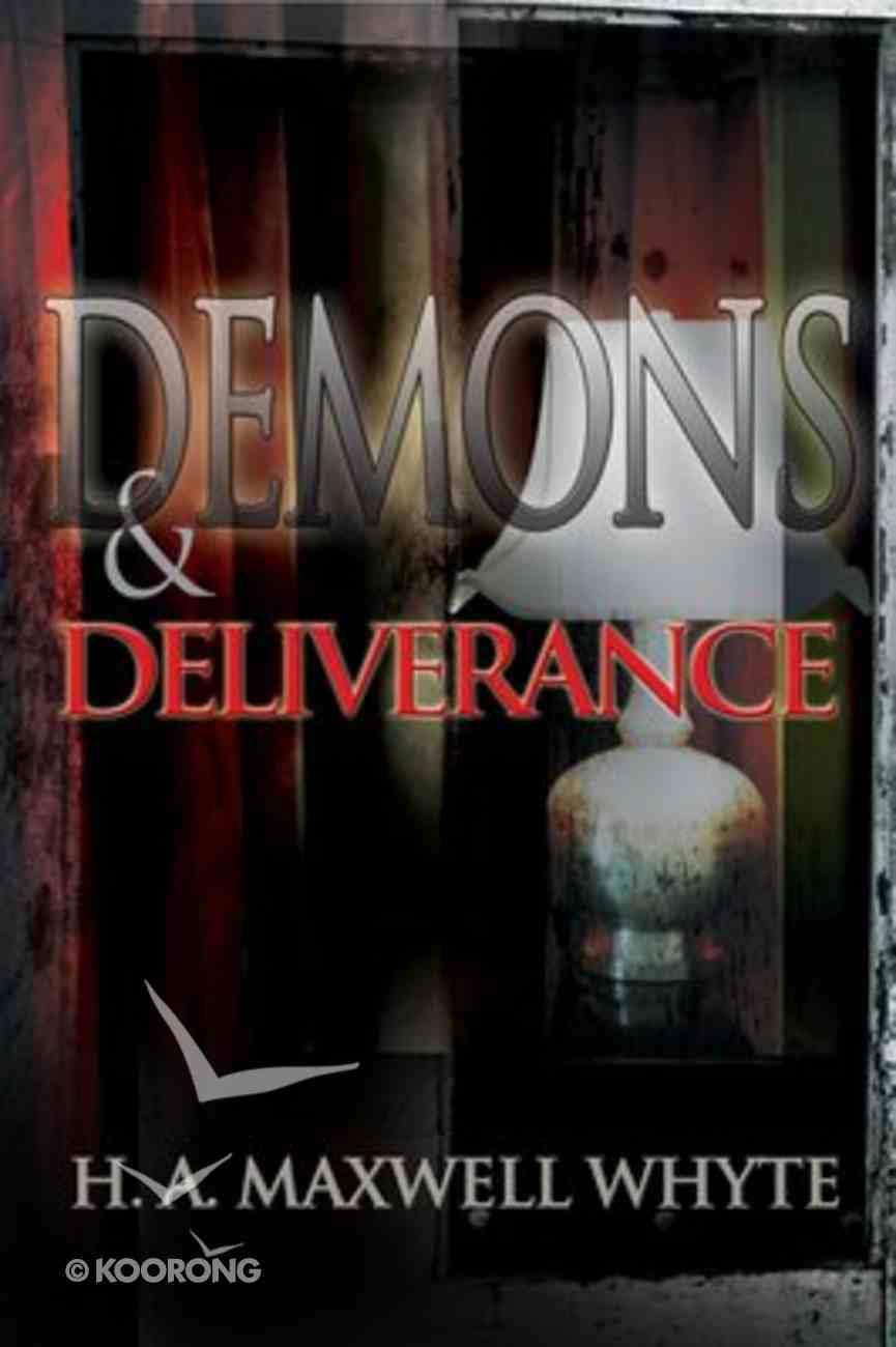 Demons and Deliverance Paperback
