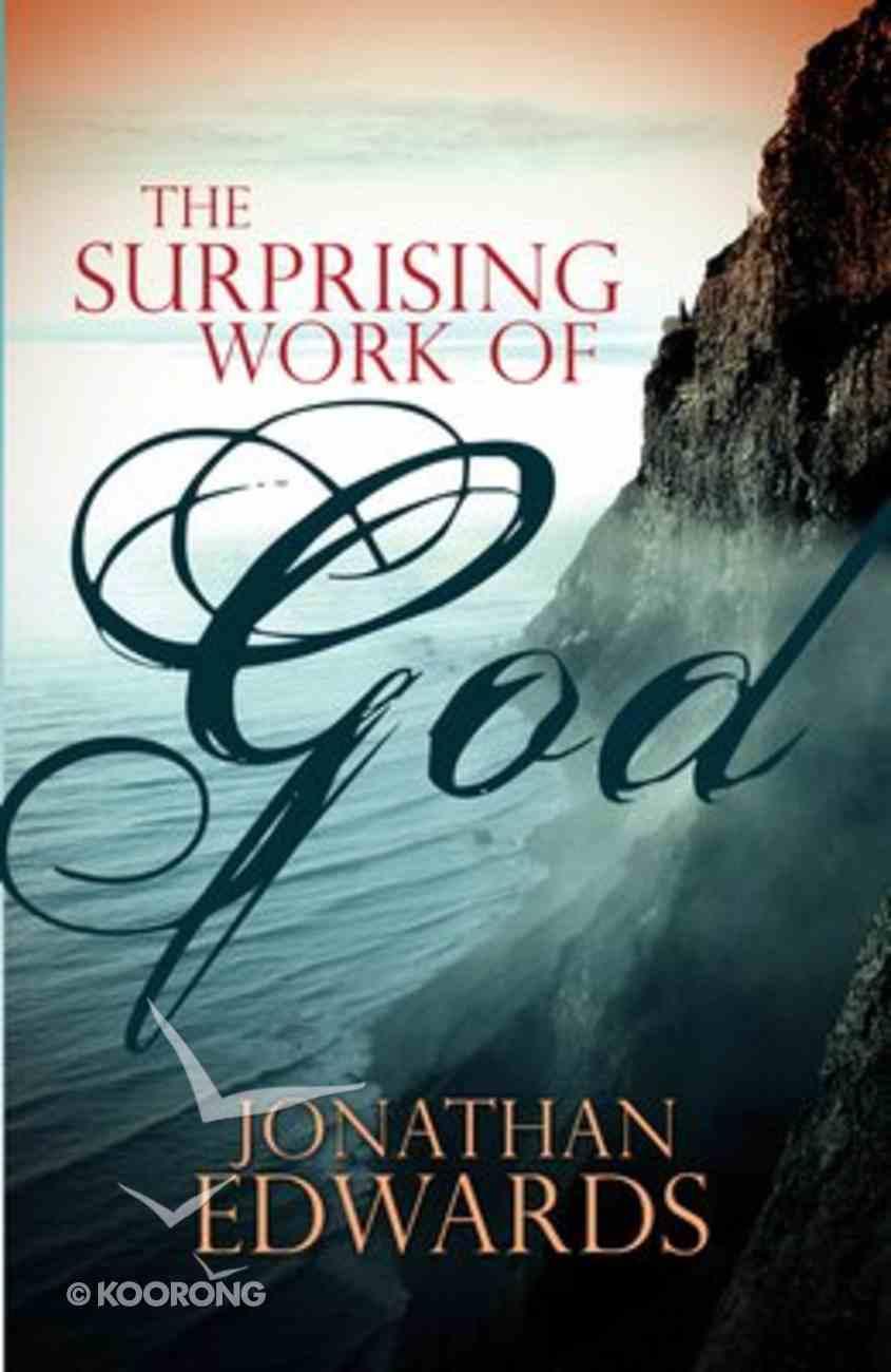 The Surprising Work of God Paperback