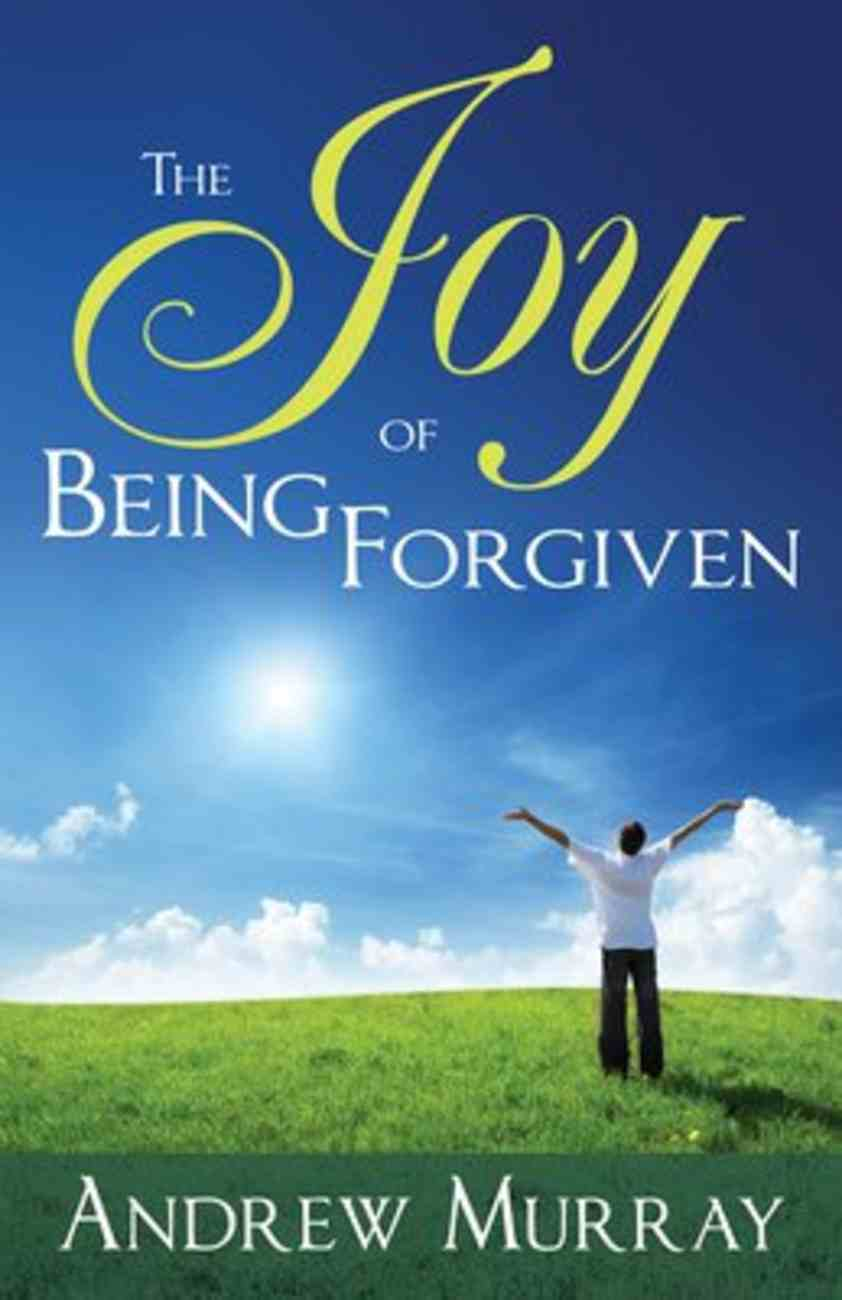 The Joy of Being Forgiven Paperback