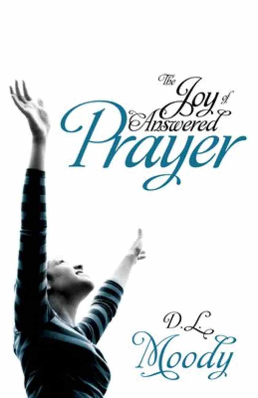 The Joy of Answered Prayer Paperback