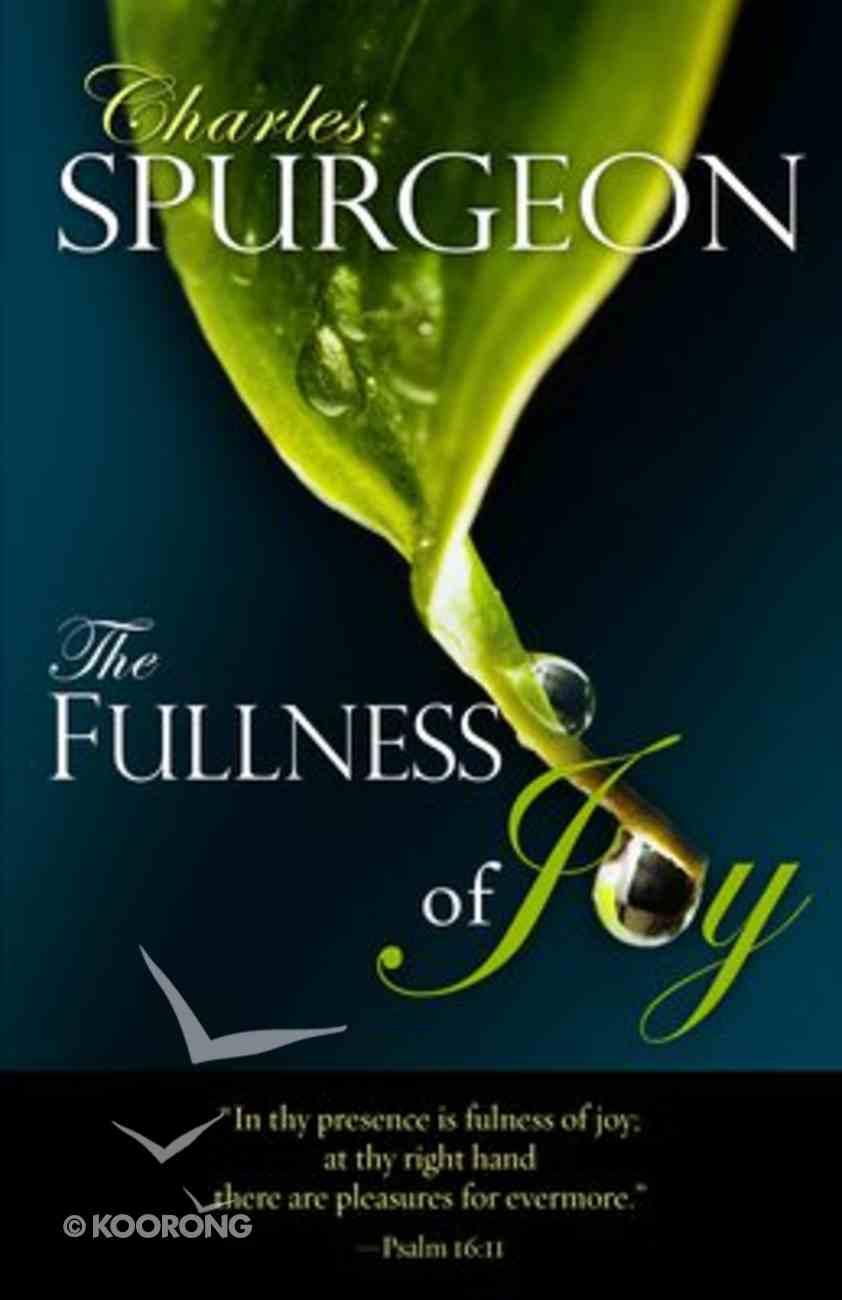 The Fullness of Joy Paperback