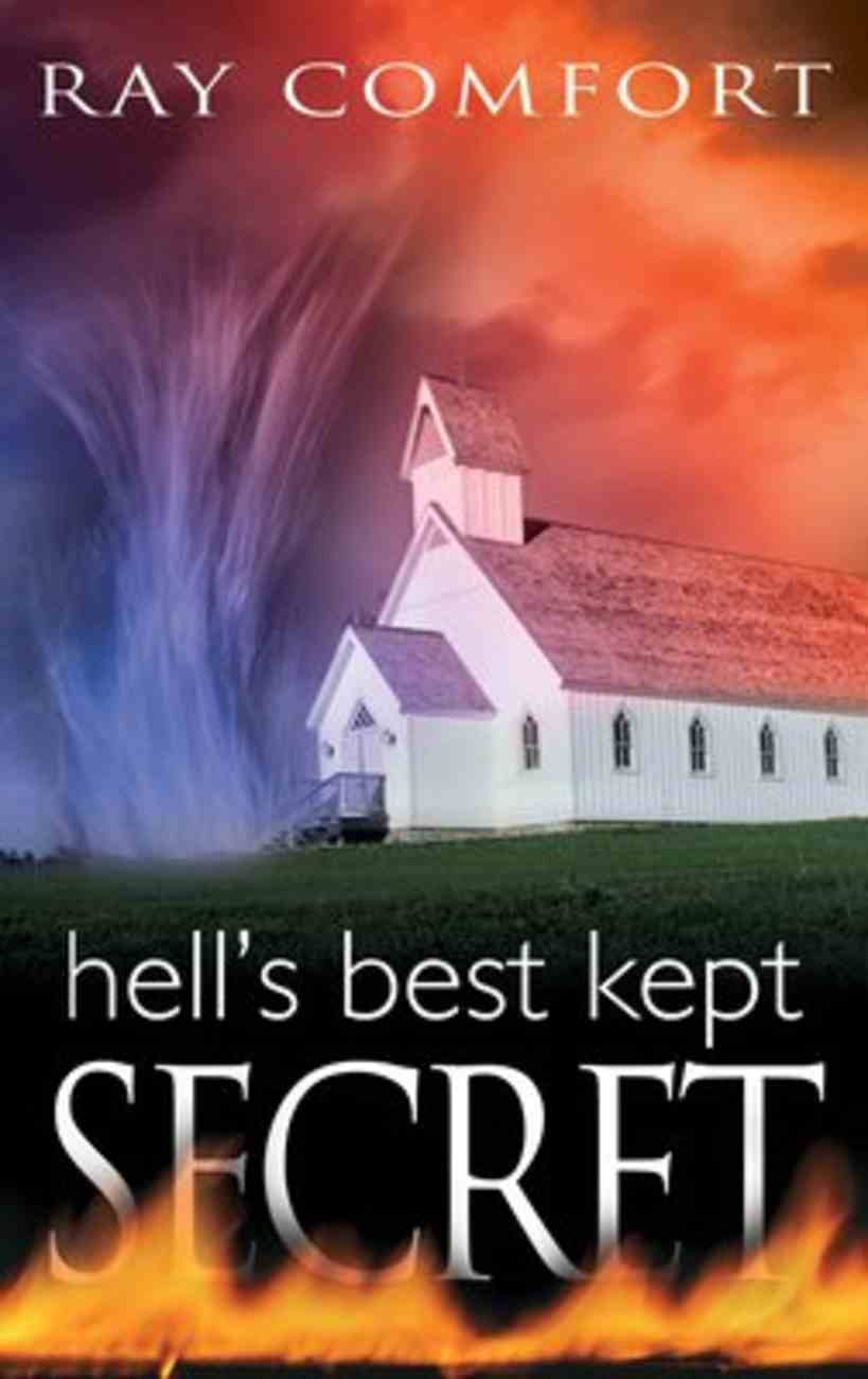 Hell's Best Kept Secret (2004 And Expanded) Paperback
