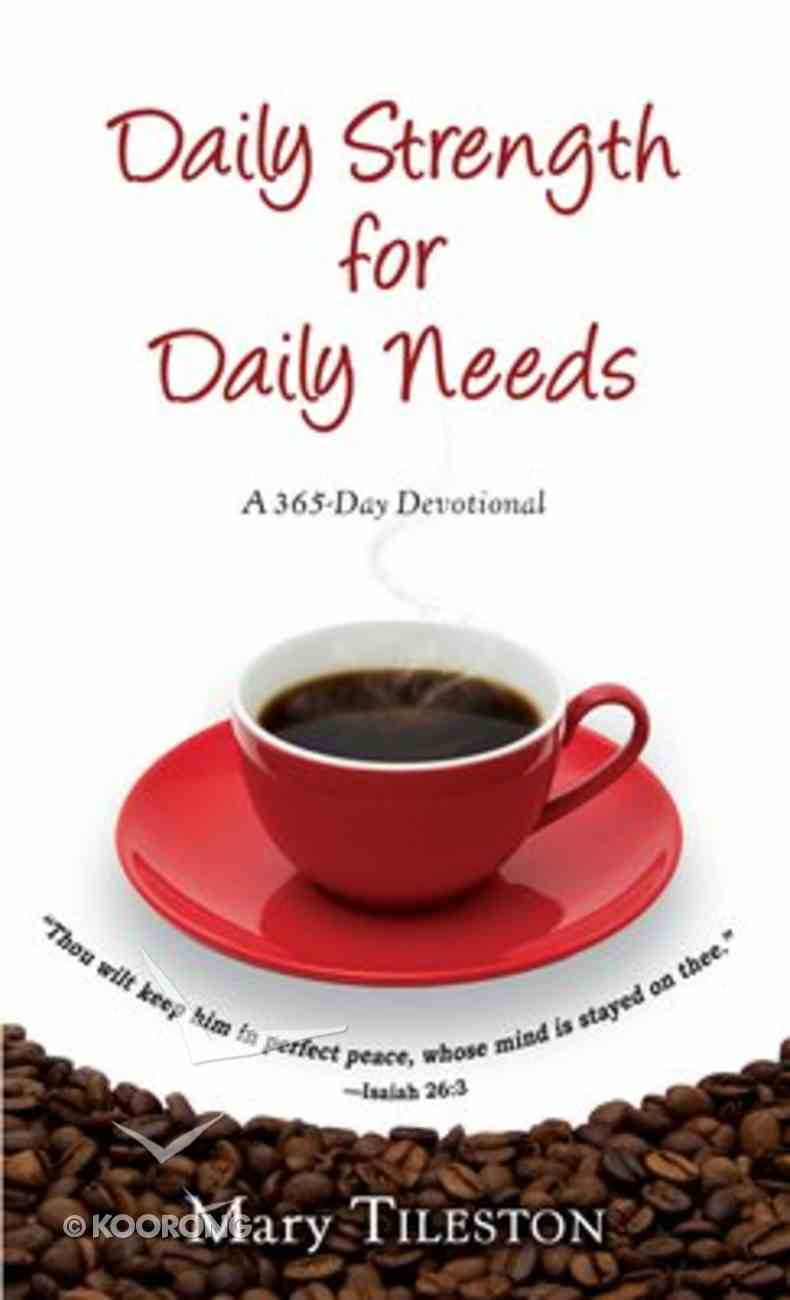 Daily Strength For Daily Needs Mass Market
