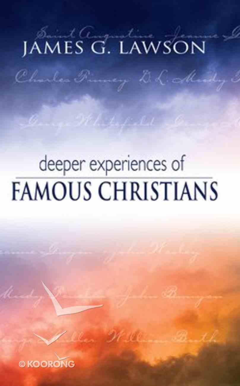 Deeper Experiences of Famous Christians Paperback