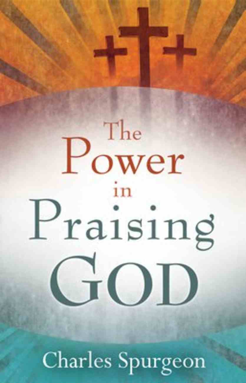 The Power in Praising God Paperback
