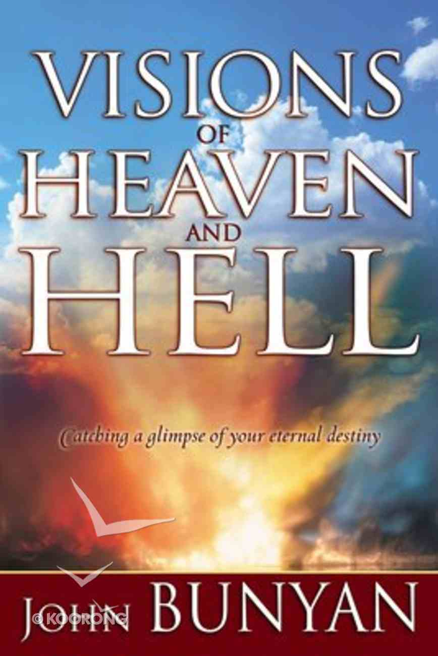 Visions of Heaven and Hell Paperback
