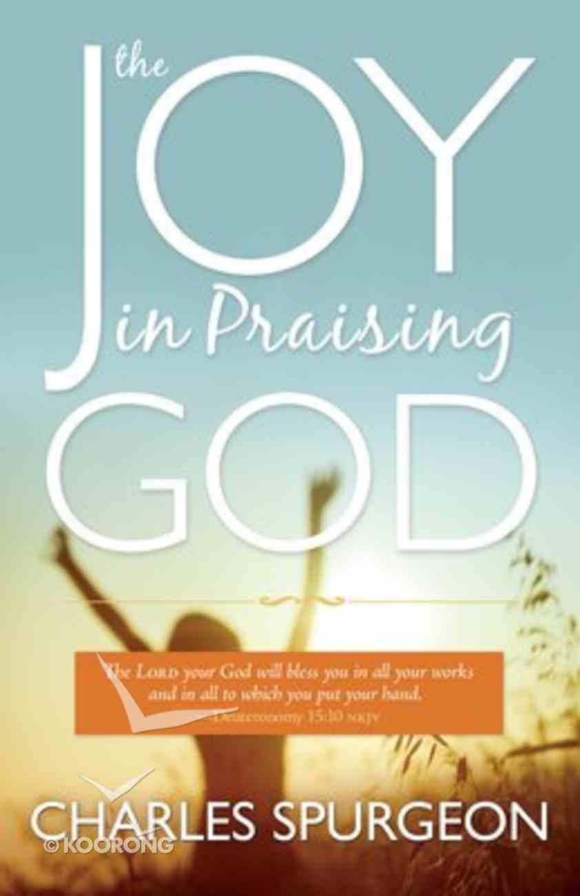 Joy in Praising God Paperback