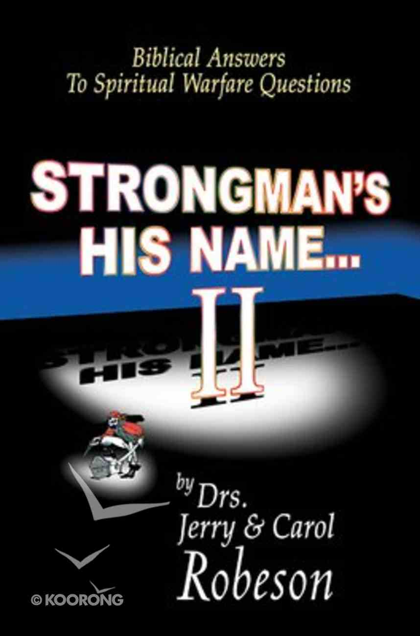 Strongman's His Name... 2 Paperback