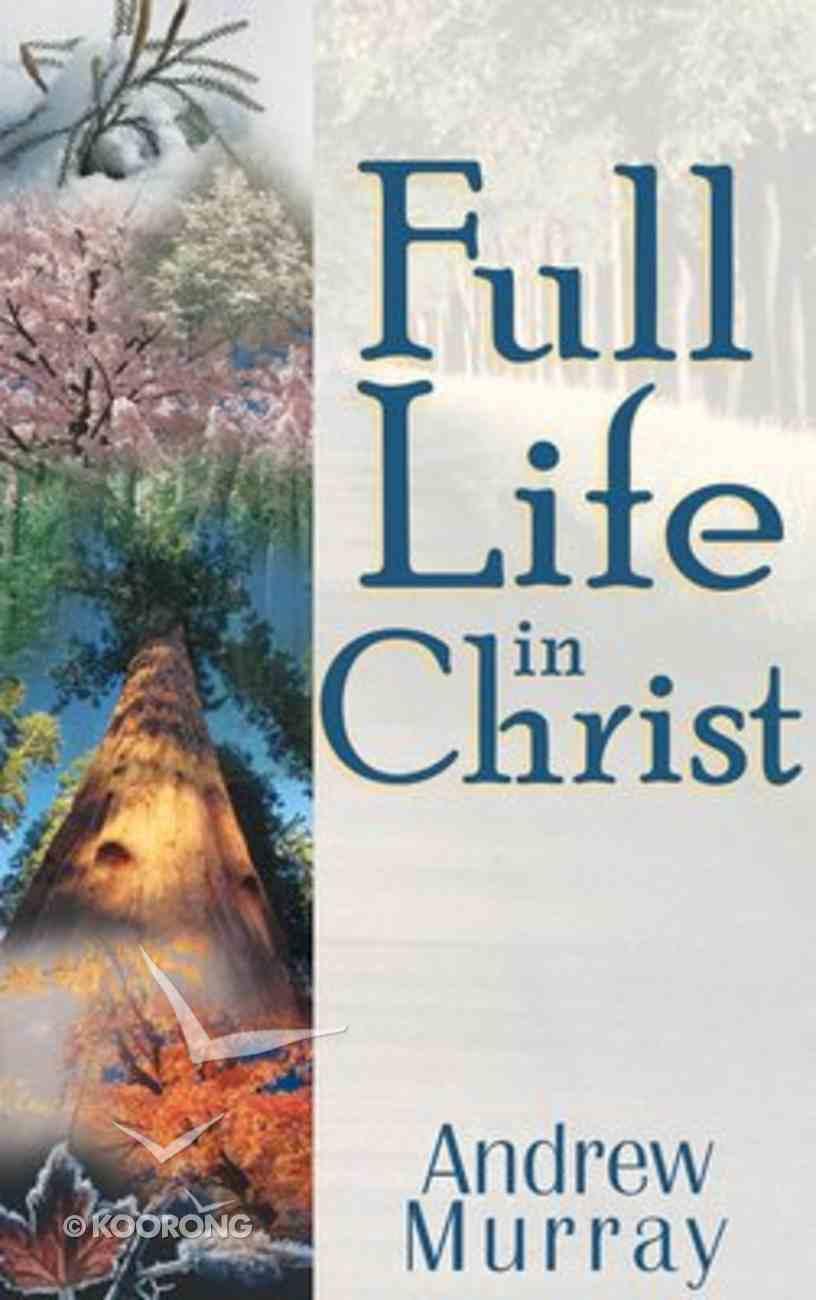 Full Life in Christ Paperback