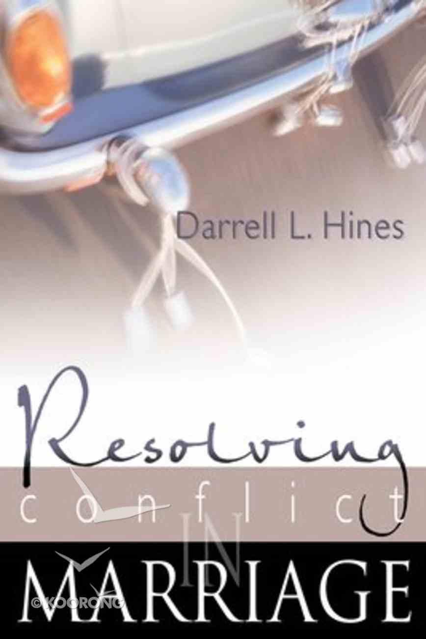 Resolving Conflict in Marriage Hardback