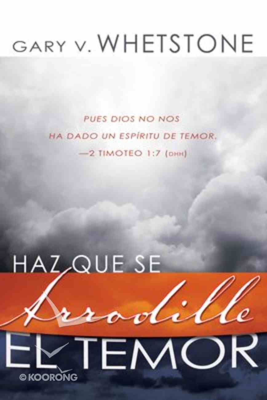 Haz Que Se Arrodille El Temor (Make Fear Bow) Paperback