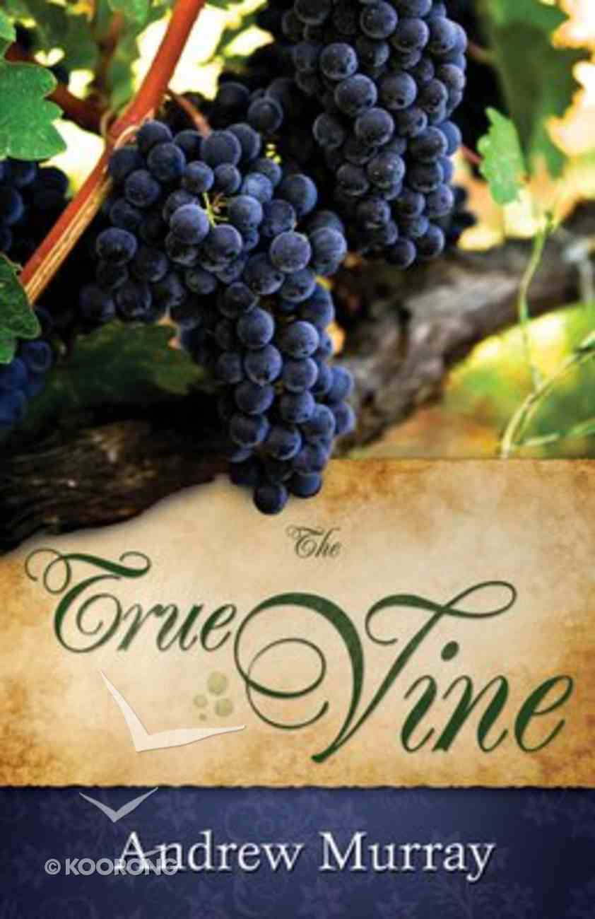 The True Vine Paperback