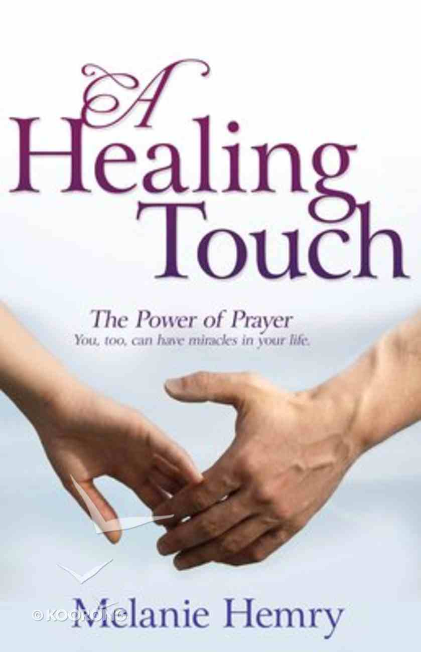 A Healing Touch Paperback