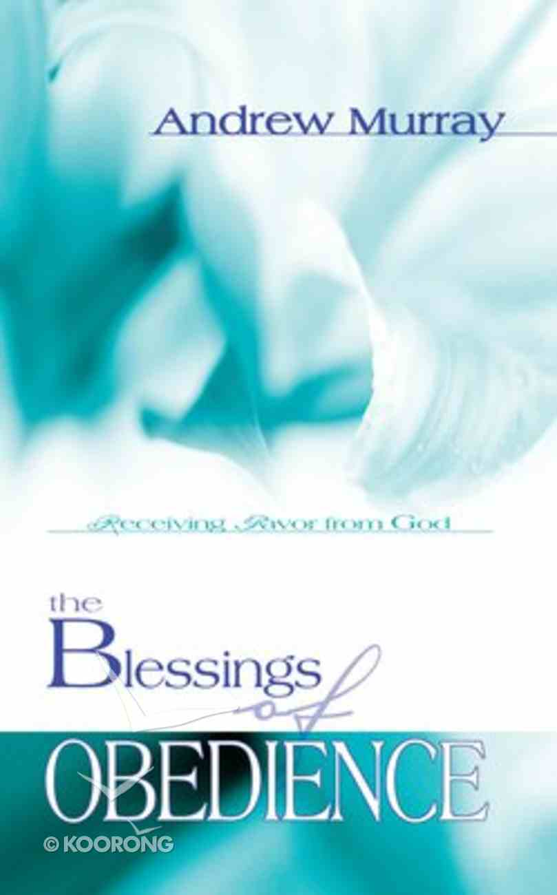 The Blessings of Obedience Paperback
