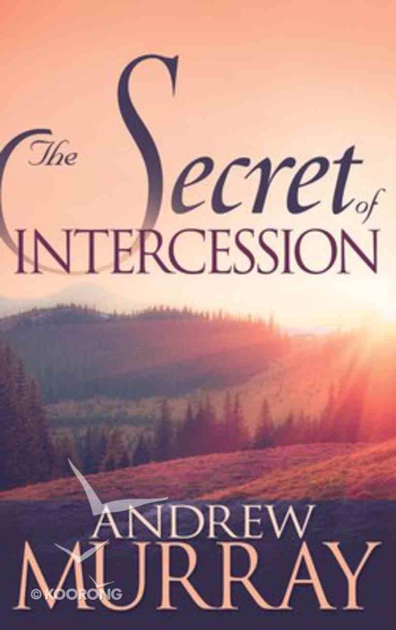 The Secret of Intercession Paperback