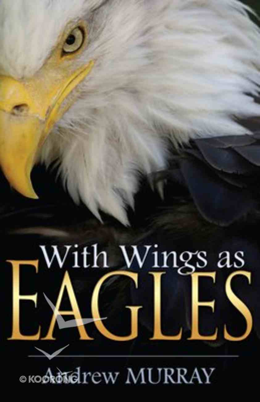 With Wings as Eagles Paperback