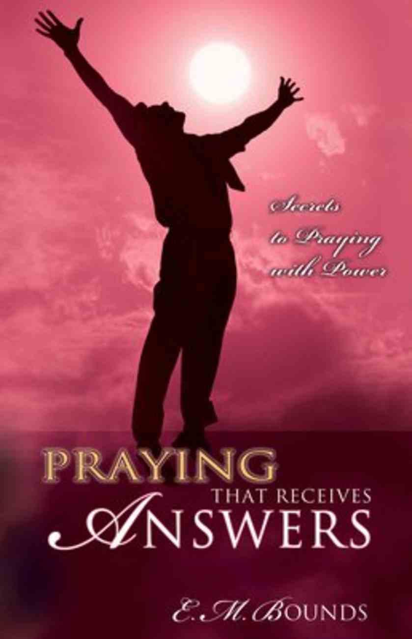 Praying That Receives Answers Paperback