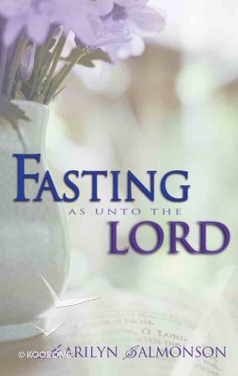 Fasting as Unto the Lord Paperback