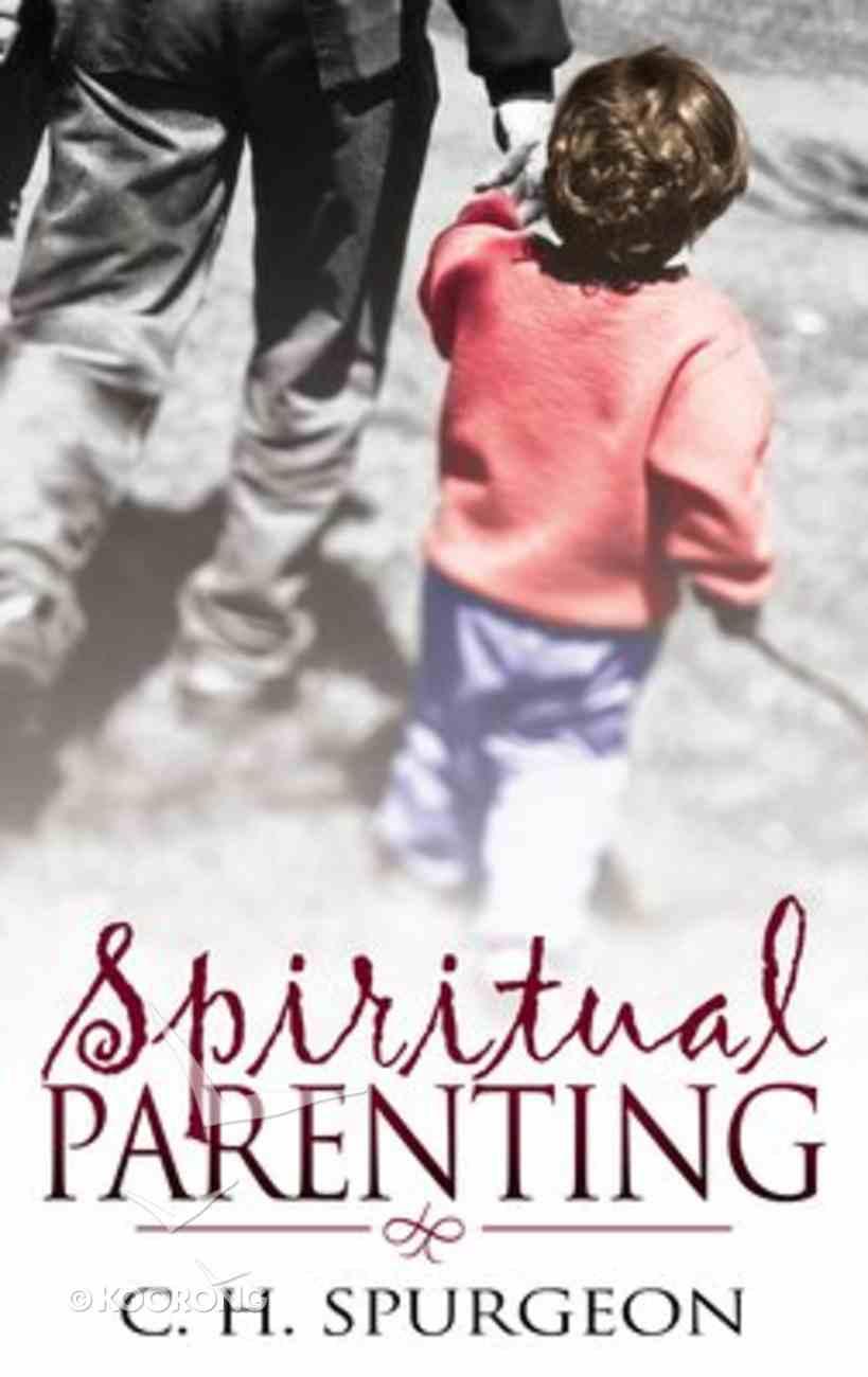 Spiritual Parenting Paperback