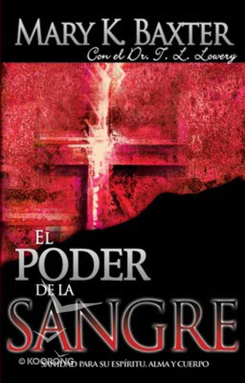 El Poder De La Sangre (The Power Of The Blood) Paperback