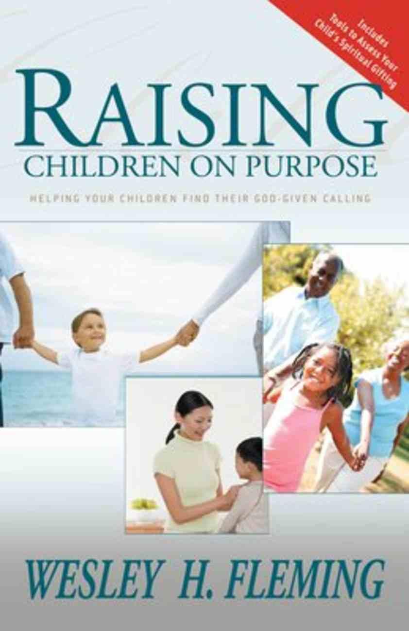 Raising Your Children on Purpose Paperback