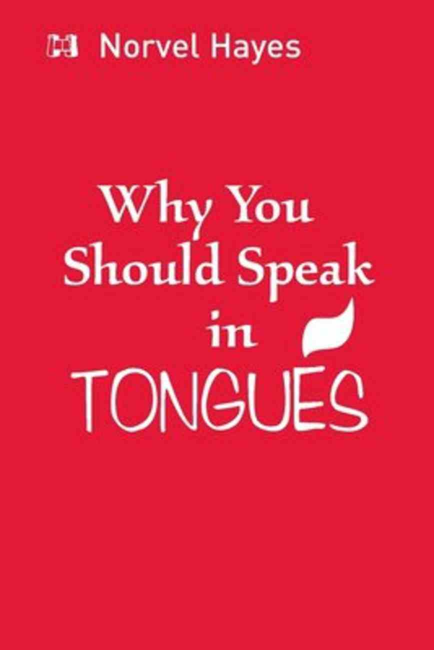 Why You Should Speak in Tongues Booklet