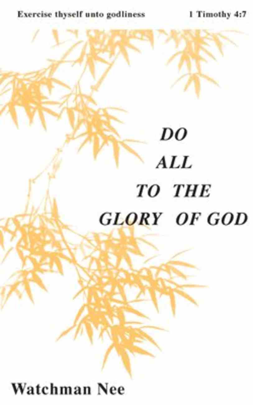 Do All to the Glory of God (#05 in Basic Lessons Series) Paperback