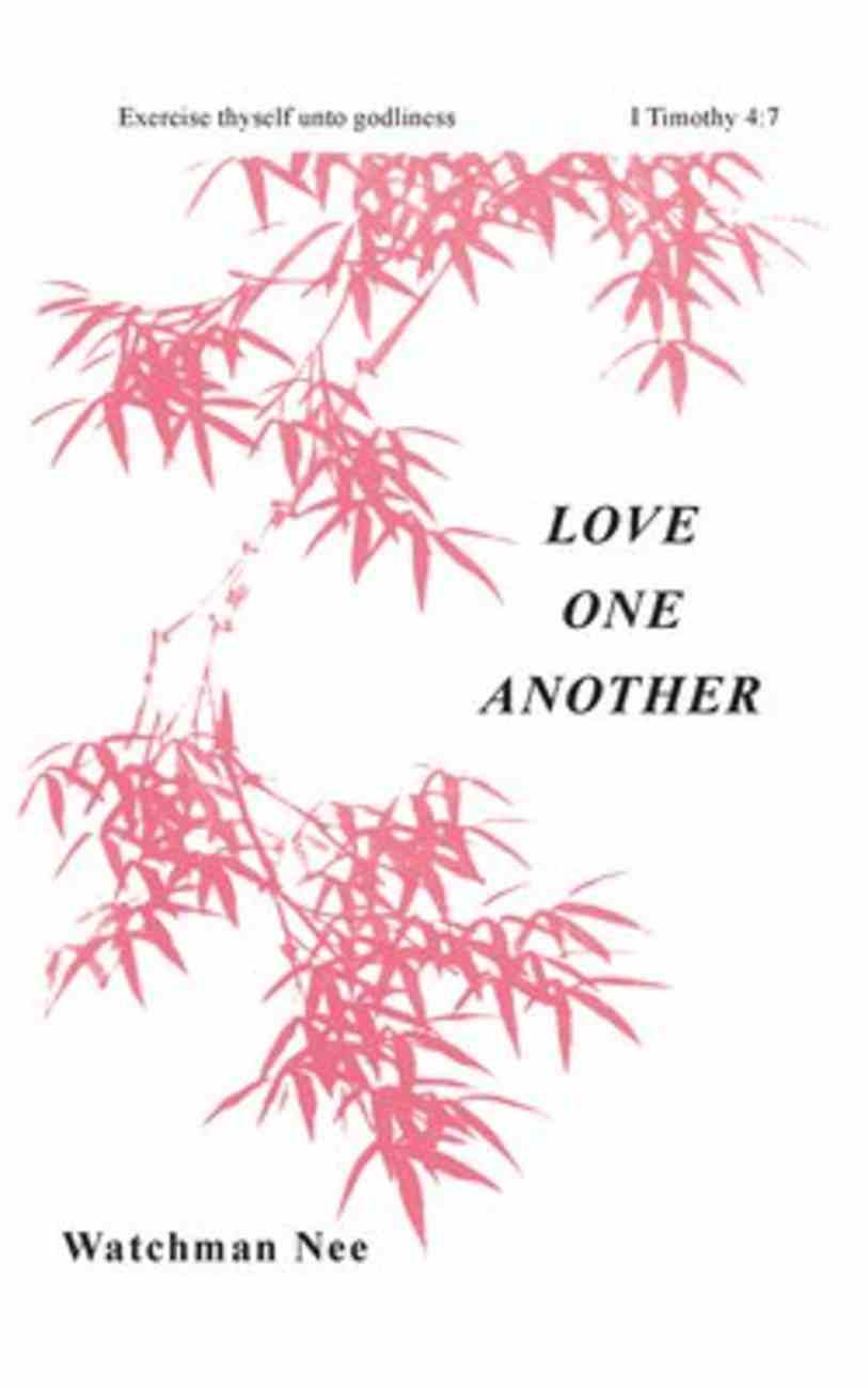 Love One Another (#06 in Basic Lessons Series) Paperback
