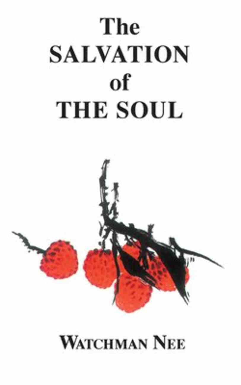 The Salvation of the Soul Paperback