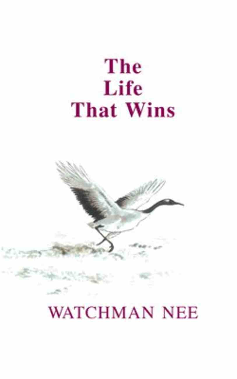 The Life That Wins Paperback