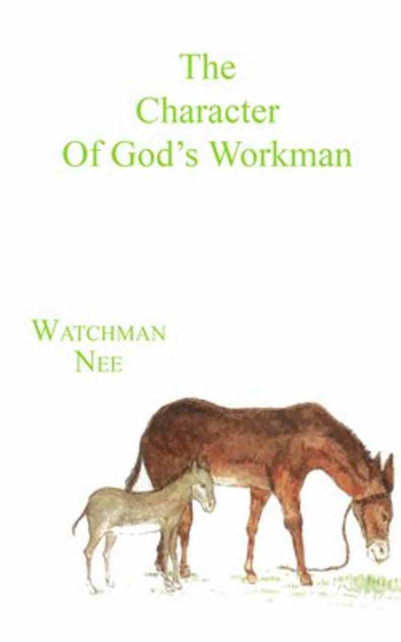 The Character of God's Workman Paperback