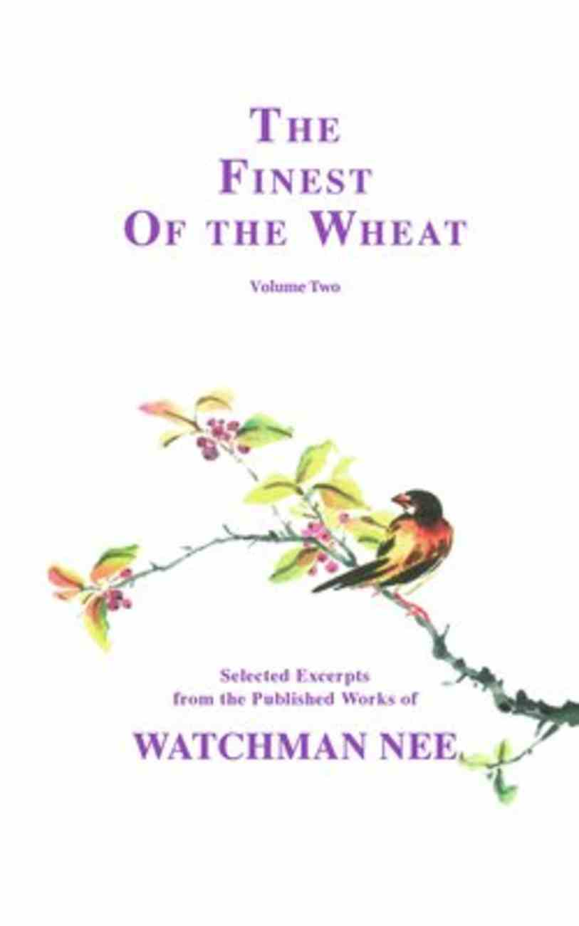 Finest of the Wheat (Vol 2) Paperback