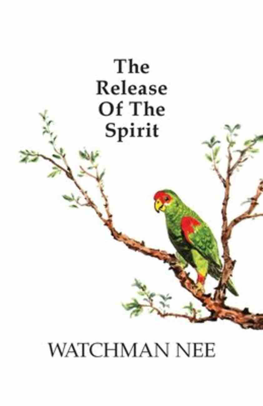 The Release of the Spirit (Includes Workbook) Paperback